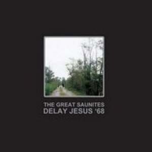 album Delay Jesus '68 - The Great Saunites