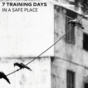 album In a safe place - 7 Training Days