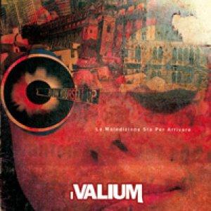 album La Maledizione Sta Per Arrivare - i Valium