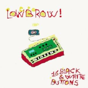 album 16 black & white buttons - Lowbrow!