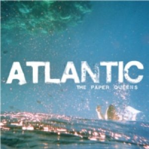 album Atlantic - The Paper Queens