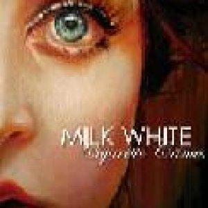 album Cigarette Crimes - Milk White