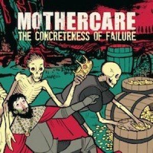 album The Concreteness of Failure - Mothercare