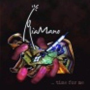 album ...time for me - MiaMano