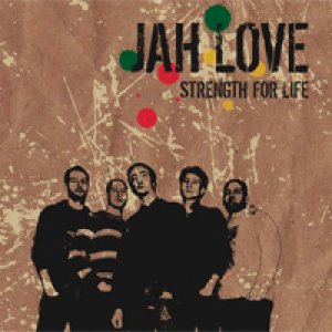 album Strength for life - Jah Love