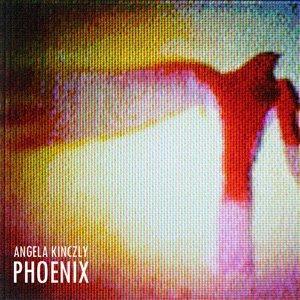 album Phoenix - Angela Kinczly