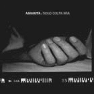 album Solo colpa mia - Amanita