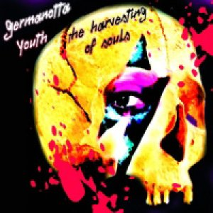 album The Harvesting of Souls - GERMANOTTA YOUTH