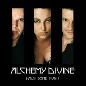 album Have some fun! - Alchemy Divine