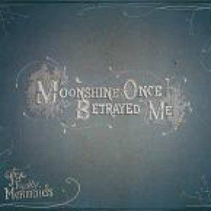 album Moonshine Once Betrayed Me - Freaky Mermaids