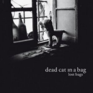 album Lost bags - Dead Cat in A Bag