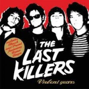 album Violent years - The Last Killers
