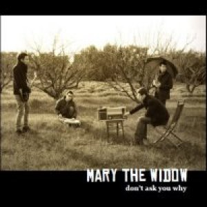album Don't ask you why - Mary the Widow