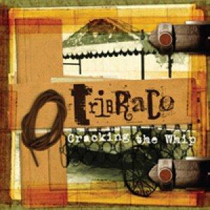 album Cracking The Whip - Tribraco
