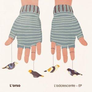 album L'adolescente Ep - L'orso