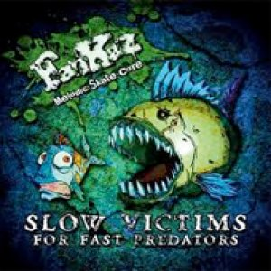 album Slow victims for fast predators - Fankàz