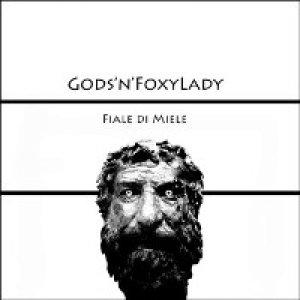 album Fiale di Miele - Gods'n'FoxyLady
