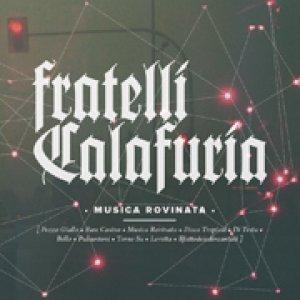 album Musica rovinata - Fratelli Calafuria
