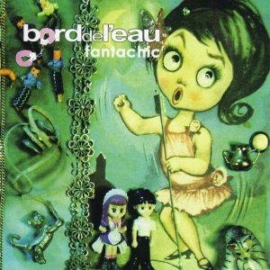album Fantachic - Bord de l'eau