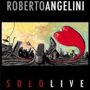 album Solo Live - Roberto Angelini
