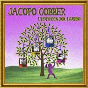 album L'Estetica del Lavoro - Jacopo Gobber