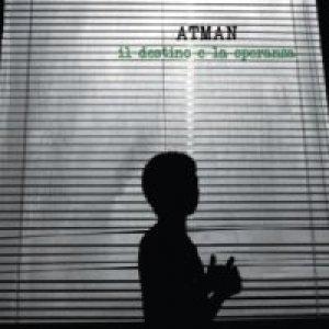album Il destino e la speranza - Atman