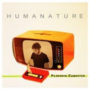 album Personal Computer [singolo] - Humanature