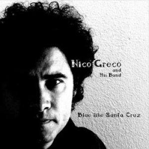 album Blue Like Santa Cruz - nico greco