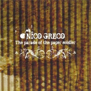 album The Parade of the Paper Soldier - nico greco