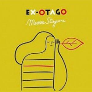 album Mezze stagioni - Ex-Otago