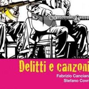 album Delitti e canzoni [w/ Fabrizio Canciani] - Stefano Covri