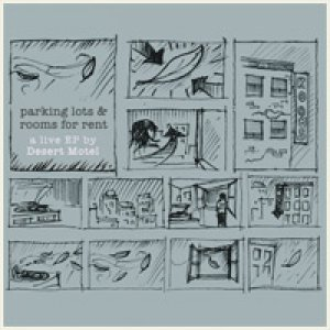 album Parking Lots & Rooms for Rent / a live EP by Desert Motel - Desert Motel