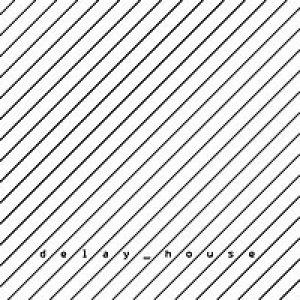 album 2 - delay_house