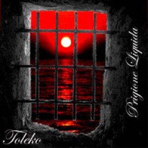 album Prigione Liquida - TOLEKO