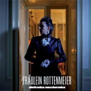 album Elettronica Maccheronica - Fraulein Rottenmeier