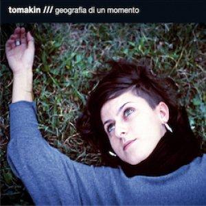 album Geografia di un momento - Tomakin