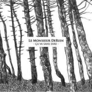 album Ça Va Sans Dire - Monsieur de Rien