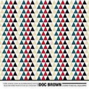 album L'Uomo Tende All'Equilibrio - Doc Brown