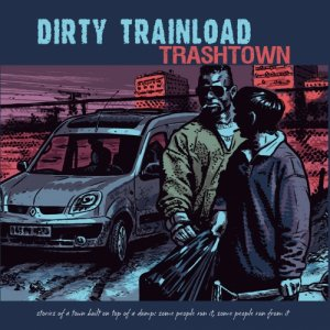 album Trashtown - Dirty Trainload
