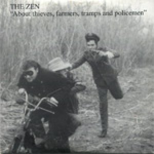 album About thieves, farmers, tramps and policemen - The Zen Circus
