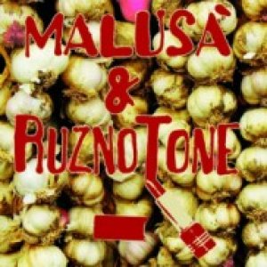 album Malusà & RuznoTone - Malusà & RuznoTone