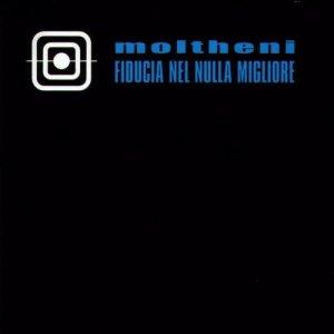 album Fiducia nel nulla migliore - Umberto Maria Giardini (ex Moltheni)