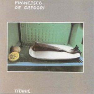 album Titanic - Francesco De Gregori