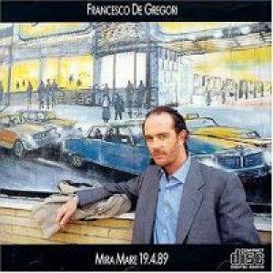 album Mira Mare 19.4.89 - Francesco De Gregori