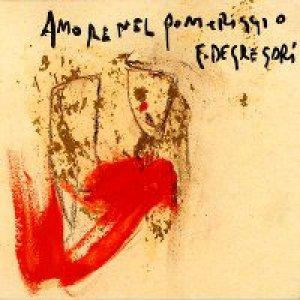 album Amore nel pomeriggio - Francesco De Gregori