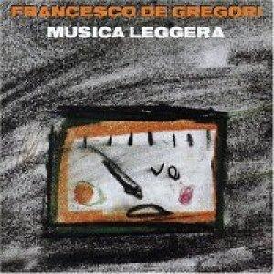album Musica Leggera - Francesco De Gregori