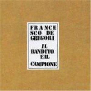album Il bandito e il campione - Francesco De Gregori