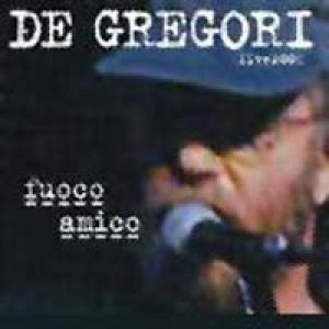 album Fuoco Amico (live) - Francesco De Gregori