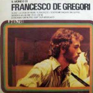 album Il mondo di Francesco De Gregori (Vol. 1) - Francesco De Gregori