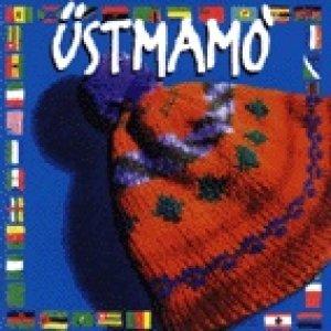 album Üstmamò (2)  - Üstmamò